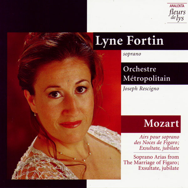 Mozart : Soprano Arias from the Marriage of Figaro; Exsultate, jubilate