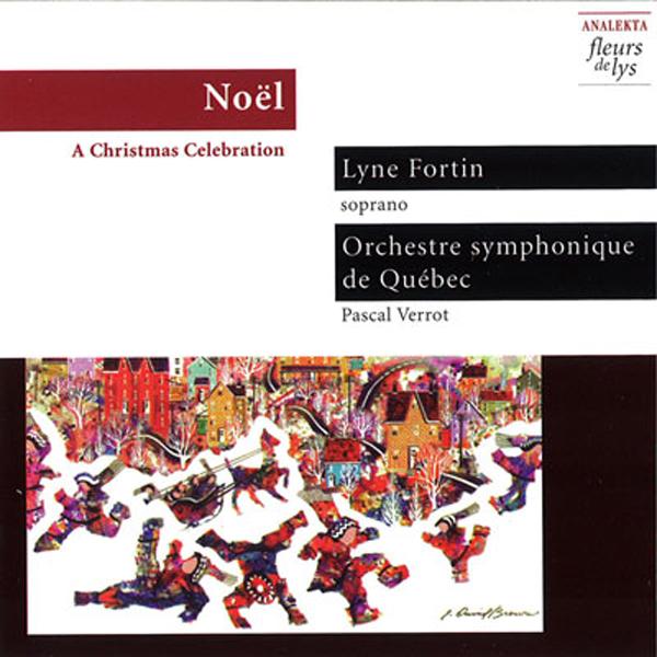 Noël: A Christmas Celebration